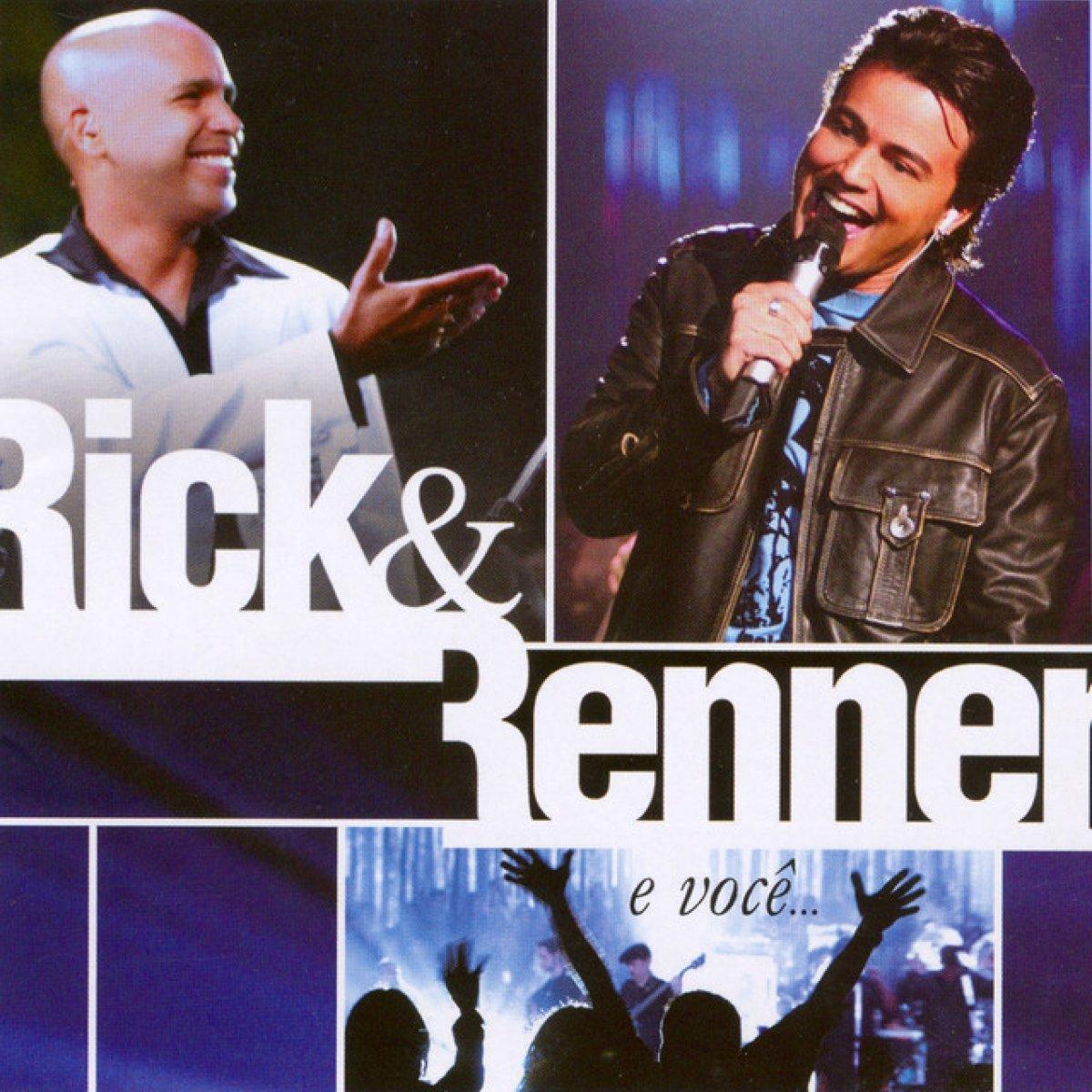 Rick e Renner e voc� (ao vivo) - Rick e Renner